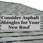 Benefits of Asphalt Shingles