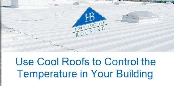 Use Cool Roofs To Control The Temperature In Your Building | Denver Roofing  Installation, Roofing Replacement U0026 Repair